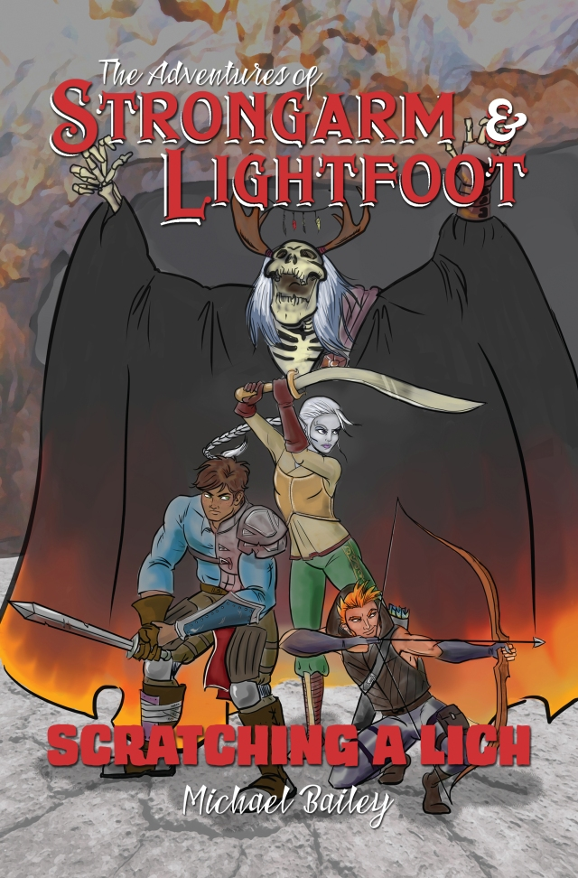 "Final cover art for ""The Adventures of Strongarm & Lightfoot - Scratching a Lich."" Art and Copyright Patricia Lupien."